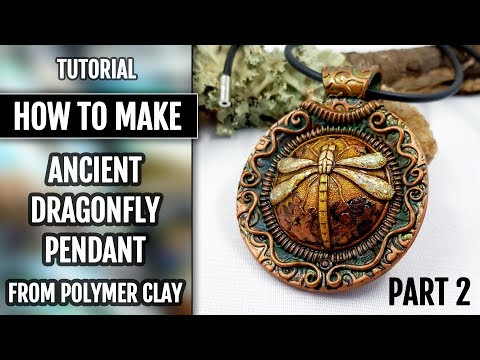 Part 2. How to make an Ancient Dragonfly Pendant from Polymer Clay!