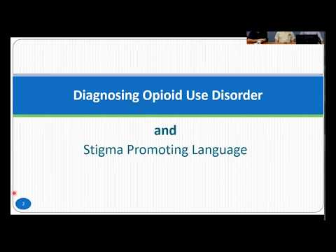 Pain Management ECHO: Diagnosing Opioid Use Disorder and Stigma Promoting Language - 9/6/17
