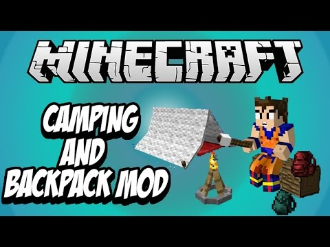 ACAMPA Y LLEVA UNA MOCHILA xD | CAMPING  AND BACKPACK MOD MINECRAFT REVIEW