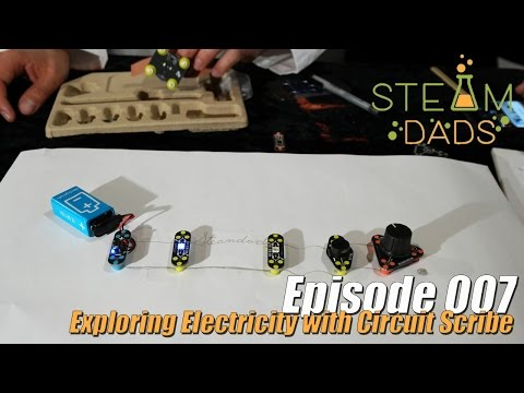 STEAMDads - Episode 007 - Exploring Electricity with Circuit Scribe