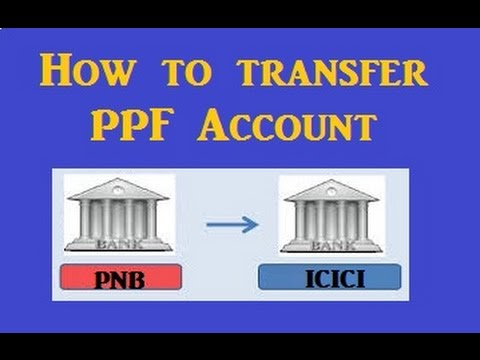 PPF Account Transfer