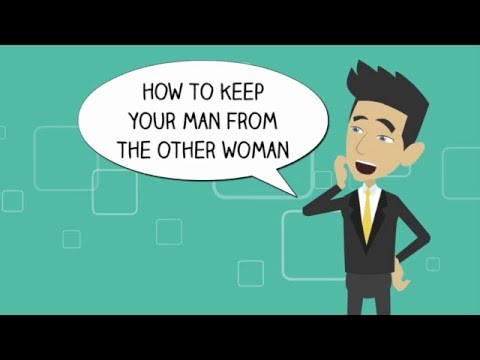 How to keep your man from the other woman