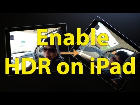Enable HDR Photos on iPad | Boost image quality