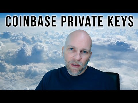 Coinbase Private Keys and Bitcoin, Bitcoin Gold, Bitcoin SegWit2X Forks