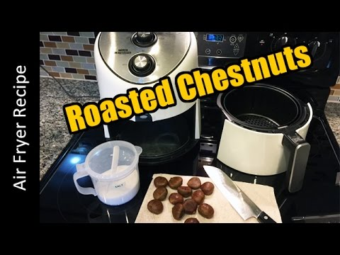 Air Fryer Roasted Chestnuts Recipe - (farberware/philips airfryer)