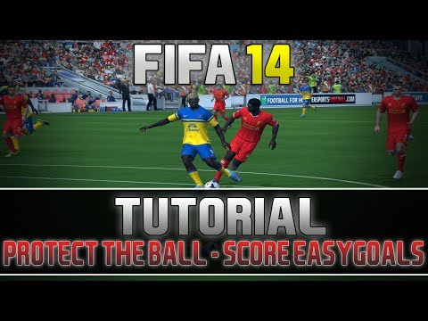 FIFA 14 Tutorial: Score easy Goals!!! -  'Protect the Ball Feature'