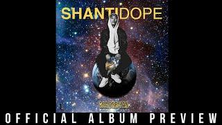 Shanti Dope - Materyal (Official Album Preview)