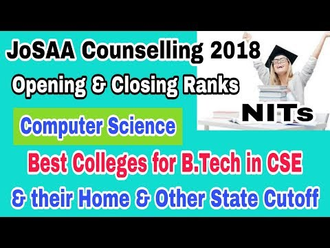 JEE Mains 2018 Opening & Closing Ranks of NITs in Computer Science | JoSAA counselling 2018 Cutoff