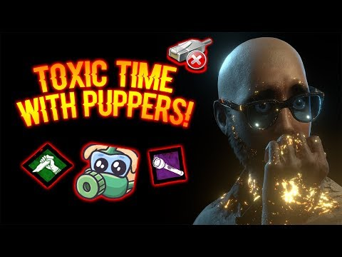 TOXIC TIME WITH PUPPERS! - Survivor Gameplay - Dead By