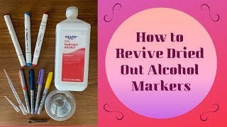 How To Revive Your Dried Out Sharpies, Bics, And Budget Friendly Alcohol Markers