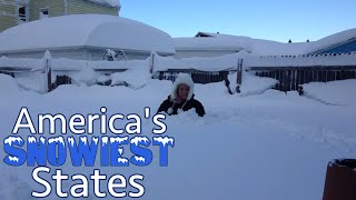 The 10 SNOWIEST STATES in AMERICA