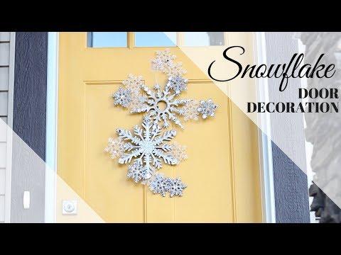 DIY Holiday Decor: DOLLAR STORE SNOWFLAKE DOOR DECORATION tutorial