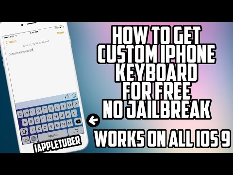 Customise Your iPhone Keyboard For FREE On iOS 9 Without Jailbreak