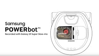 Samsung POWERbot™ captured with Galaxy S9