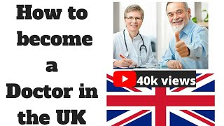 How to become a doctor in the UK | PLAB series