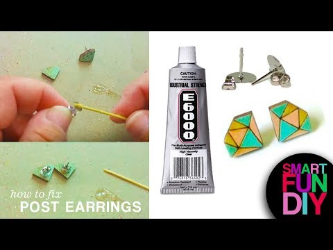 How to Fix Post Earrings - fix broken earrings with this life hack! DIY Jewelry with E6000 glue!
