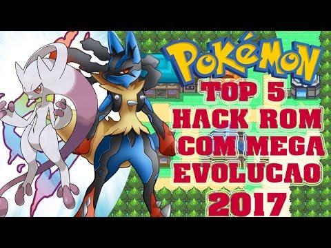 TOP 5 Hack Roms Com Mega Evolução 2017 PT-BR (Comentários)