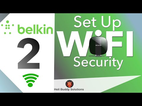 Belkin (Any) Router Wi-Fi Security - Part 2