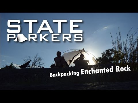 Backpacking Enchanted Rock with State Parkers