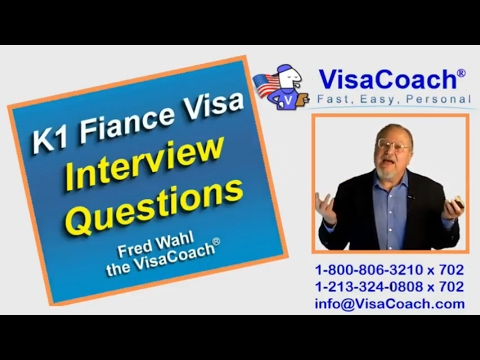 2017 K1 Fiance Visa Sample interview questions k111