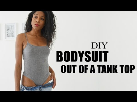 DIY TRANSFORMATION | BODYSUIT OUT OF A TANK TOP