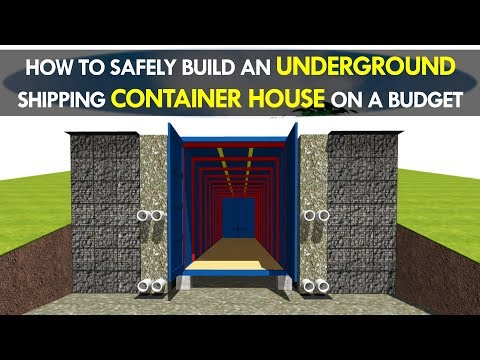 How to Build an Off-Grid Underground Shipping Container House Safely and Cheaply 2018   SHELTERMODE