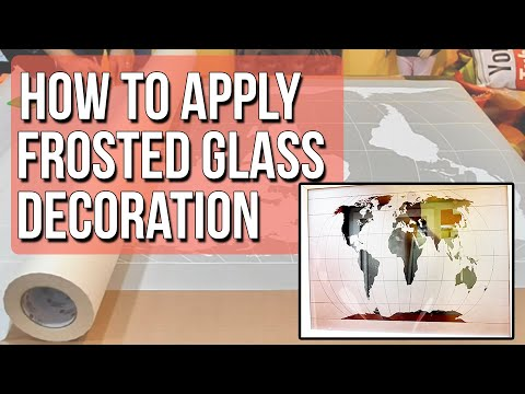 How to apply Decorative Frosted Vinyl Window Glass Film - Cut Out Frosted / Etched Film