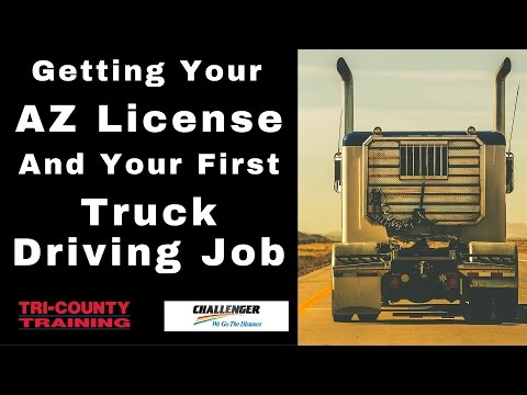 Tri-County Training: Getting Your AZ License and First Truck Driving Job With Challenger