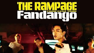 THE RAMPAGE from EXILE TRIBE / 「Fandango」 (Music Video)