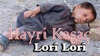Hayri Kasaç - Lori Lori 2020