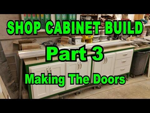 Shop Cabinets Build Part 3 - Building The Doors