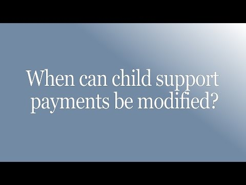 When Can Child Support Payments Be Modified?
