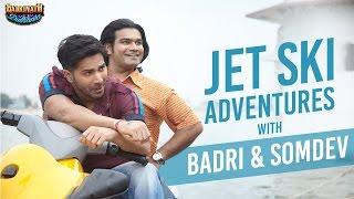 Jet Ski adventures with Badri & Somdev | Badrinath Ki Dulhania | Varun Dhawan | Alia Bhatt