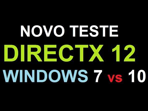 Novo teste Directx12 win 7 vs win 10, teste vc tambem!
