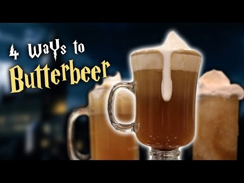 4 WAYS TO BUTTERBEER