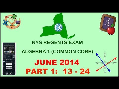 NYS Algebra 1 [Common Core] June 2014 Regents Exam || Part 1 #'s 13-24 ANSWERS