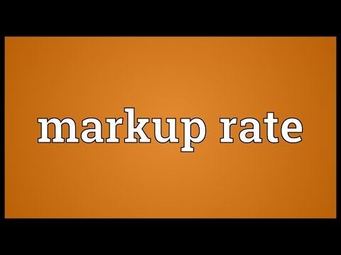 Markup rate Meaning
