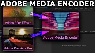 Adobe Media Encoder Beginner Tutorial