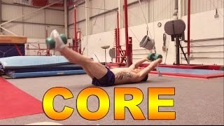 How to build a gymnastic core.