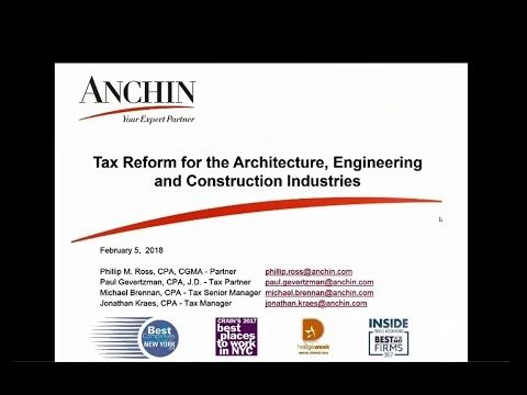 Anchin Webinar: Tax Reform for the Architecture, Engineering and Construction Industries