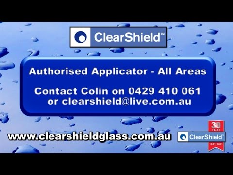 Clearshield Glass Protection - Australia