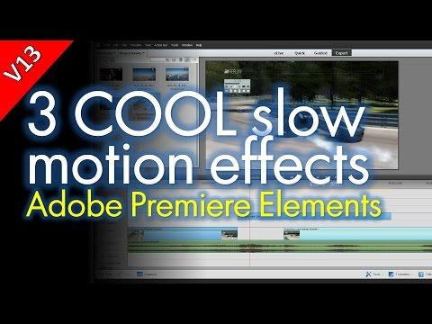 Slow Motion / Fast Motion Effect: Adobe Premier Elements