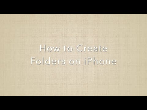 How to Create Folders on iPhone
