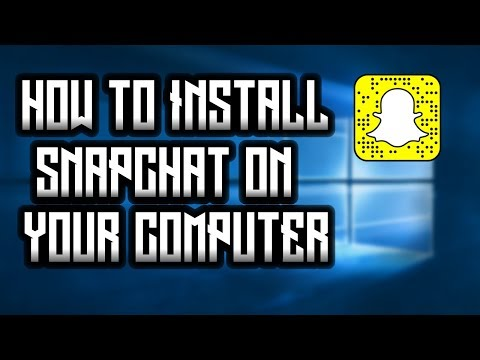 How to Get Snapchat on Your PC!!!(EASIEST METHOD)(WORKING FEBRUARY 2018)