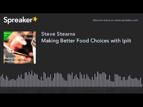 Making Better Food Choices with Ipiit