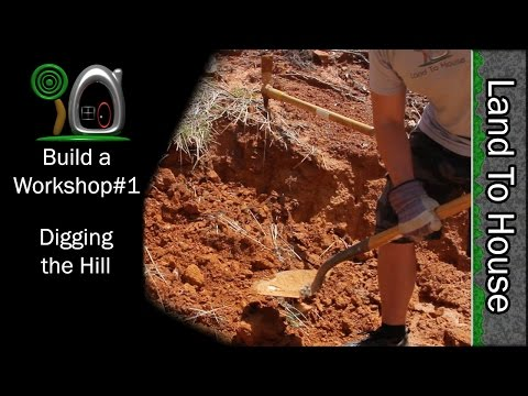 Digging the Hill - Build a Workshop#1