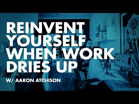 No Work? Reinvent Yourself—Change is the only constant
