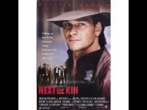 Next of kin - Movie Soundtrack by Patrick Swayze - Brothers