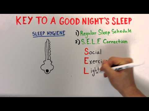 Sleep 3: Good Sleep Hygiene