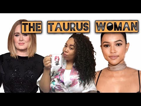 DATING THE TAURUS WOMAN - SHES PATIENT, SHE WONT CHASE YOU!